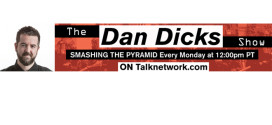 Launch of The Dan Dicks Show on Talk Network & Press For Truth Live