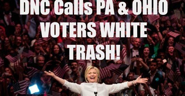 DNC Call Pa & Ohio Voters White Trash And Stupid Morons!