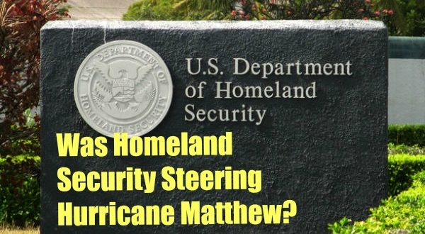 Was Homeland Security Steering Hurricane Matthew?